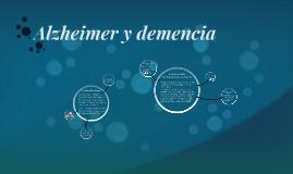 Alzheimer y demencia