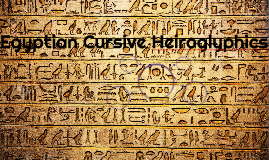 Egyptian Cursive Heiroglyphics