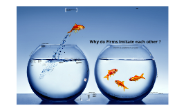 why do firms imitate