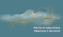 Copy of POLITICAS EDUCATIVAS Y EDUCACION SECUNDARIA