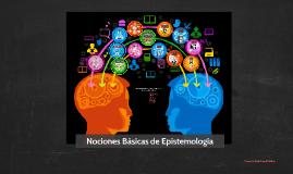 Nociones Básicas de Epistemología