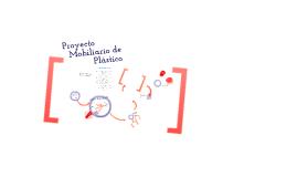 Proyecto Mobiliario de Plástico