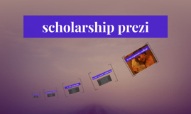 scholarship prezi
