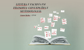 LEITURA E ESCRITA EM FILOSOFIA: CONCEPÇÕES E METODOLOGIAS