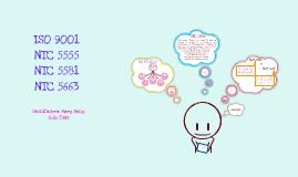 Copy of ISO: 9001 . NTC 5555 y 5581