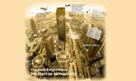 HRE4M1 Seminar: The Dark Knight Rises - State of Gotham City