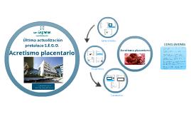 Copy of Copy of Acretismo placentario