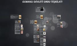 OSMANLI DEVLETİ'NDE ORDU SİSTEMİ