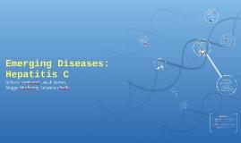Emerging Diseases: Hepatitis C