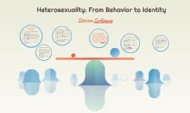 Heterosexuality: From Behavior to Identity