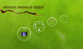 Unusual Source of Energy