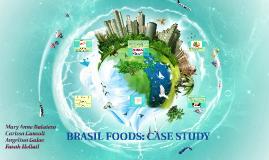 BRASIL FOODS: CASE STUDY