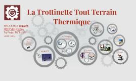 La Trotinette Tout Terrain Thermique