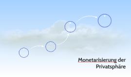 Monetarisierung der Privatsphäre
