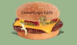 Cheeseburger Eddie