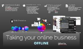 Taking your online business offline