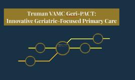 Truman VAMC Geri-PACT: