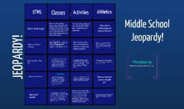 Copy of Middle School Jeopardy
