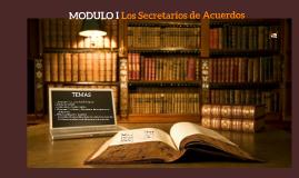 MODULO I: Los Secretarios de Acuerdos