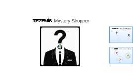 Copy of TEZENIS - Mystery Shopper