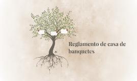 Reglamento de casa de banquetes