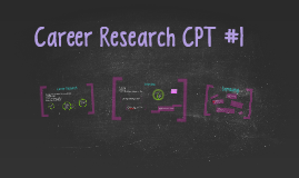 Career CPT #1