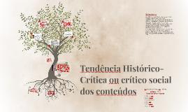 Tendêcia educacional  Histórico-critica