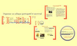 Organiser un colloque participatif et convivial