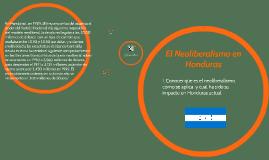 Copy of El Neoliberalismo en Honduras