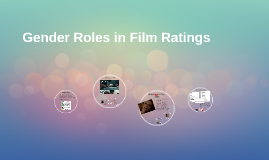Gender Roles in Film Ratings