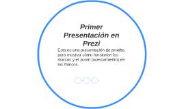 Primer Presentación en Prezi