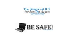 The Dangers of ICT