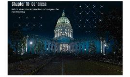 Chapter 10: Congress