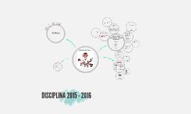 DISCIPLINA 2015 - 2016