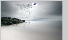Copy of Calidad Educativa  e. Learning