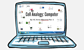 Cell Analogy: Computer