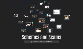 Schemes and Scams
