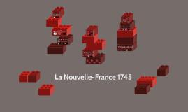 La Nouvelle-France 1745