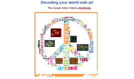 Decoding your world with Art