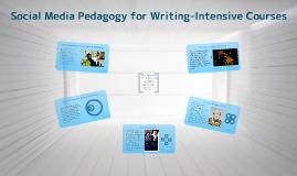 2013 AdvWrit Symposium: Social Media Pedagogy for Writing-Intensive Courses