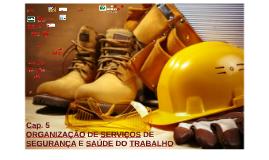 Copy of ORGANIZAÇÃO DE SERVIÇOS DE SEGURANÇA E SAÚDE DO TRABALHO