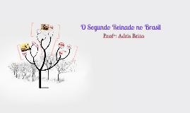 Copy of O Segundo Reinado no Brasil