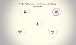 04.03 Activities At Home Listening Activity