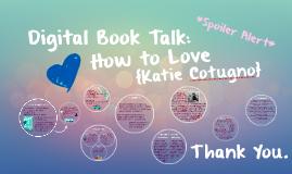 Digital Book Talk: How to Love