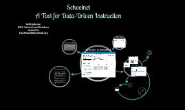 Schoolnet Overview Presentation