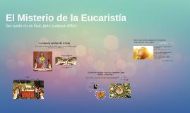 El Misterio de la Eucaristía