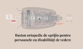 Baston ortopedic de sprijin pentru persoaneleăți de vedere