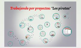 """Trabajando por proyectos: """"Los piratas"""""""