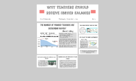Why Teachers Should Recieve Higher Salries