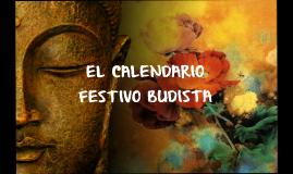 EL CALENDARIO FESTIVO BUDISTA